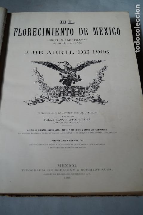 Libros antiguos: EL FLORECIMIENTO DE MEXICO. 2 DE ABRIL DE 1906. GRAN FORMATO. - Foto 2 - 197272508