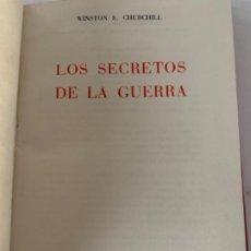 Libros antiguos: LOS SECRETOS DE LA GUERRA DE WINSTON CHURCHILL. Lote 197406476