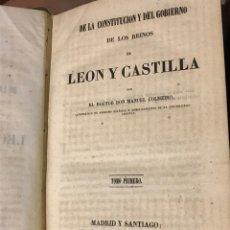 Libros antiguos: DE LA CONSTITUCIÓN Y DEL GOBIERNO DE LOS REINOS DE CASTILLA Y LEÓN POR MANUEL COLMEIRO. Lote 198093621