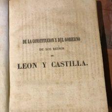 Libros antiguos: DE LA CONSTITUCIÓN Y DEL GOBIERNO DE LOS REINOS DE CASTILLA Y LEÓN POR DON MANUEL COLMEIRO. Lote 198093917