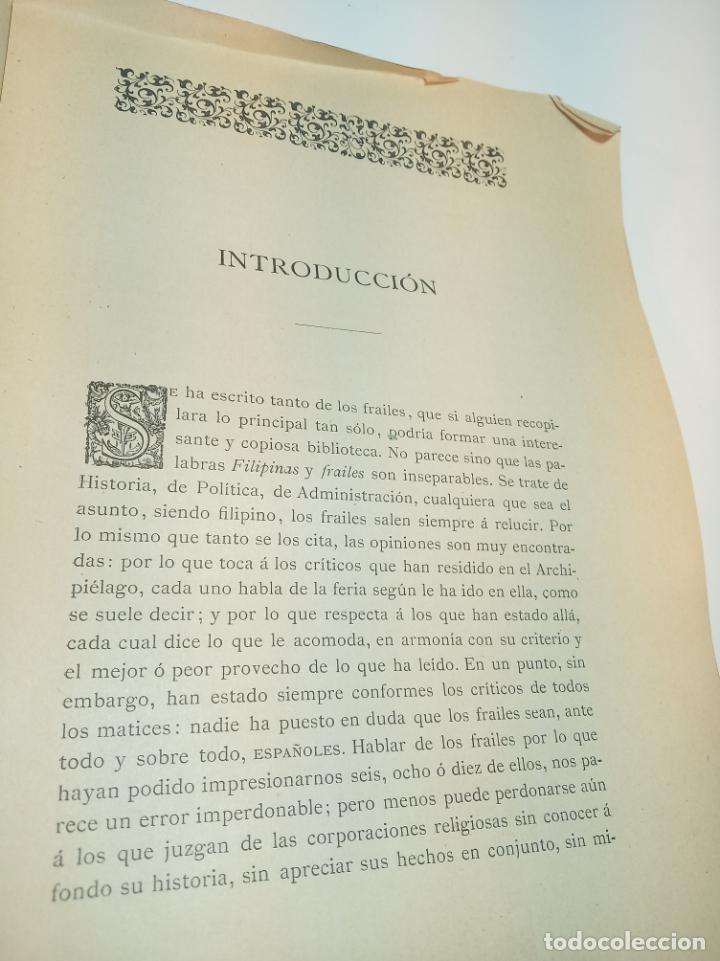 Libros antiguos: Los frailes filipinos por un español que ha residido en aquel país. Madrid. 1898. Imp. Viueda de - Foto 3 - 198483491