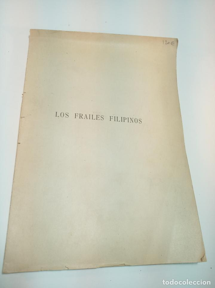 Libros antiguos: Los frailes filipinos por un español que ha residido en aquel país. Madrid. 1898. Imp. Viueda de - Foto 2 - 198483491