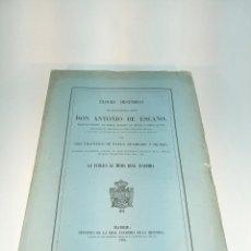Libros antiguos: ELOGIO HISTÓRICO DEL EXCELENTÍSIMO SEÑOR DON ANTONIO DE ESCAÑO. D. FRANCISCO DE PAULA QUADRADO Y DE-. Lote 198486346