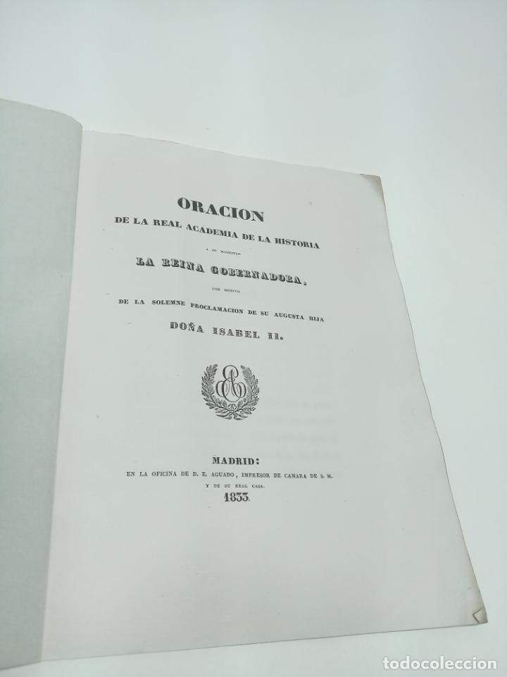 ORACIÓN DE LA REAL ACADEMIA DE LA HISTORIA A SU MAGESTAD LA REINA GOBERNADORA CON MOTIVO DE LA SOLEM (Libros antiguos (hasta 1936), raros y curiosos - Historia Moderna)