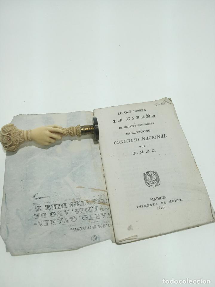 LO QUE ESPERA LA ESPAÑA DE SUS REPRESENTANTES EN EL PRÓXIMO CONGRESO NACIONAL. D.M.A.L. 1820. (Libros antiguos (hasta 1936), raros y curiosos - Historia Moderna)