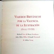 Libri antichi: VIAJEROS BRITANICOS POR LA VALENCIA DE LA ILUSTRACION (SIGLO XVIII). Lote 198528616