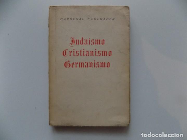 LIBRERIA GHOTICA. CARDENAL FAULHABER. JUDAISMO.CRISTIANISMO. GERMANISMO.1935. PRIMERA EDICIÓN. (Libros antiguos (hasta 1936), raros y curiosos - Historia Moderna)