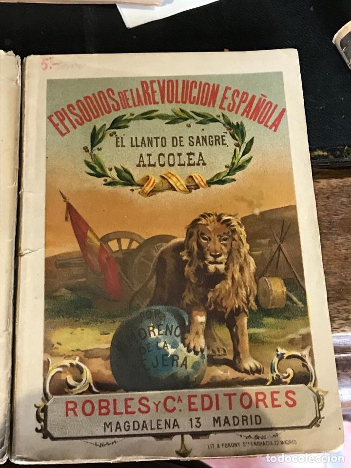 Libros antiguos: Episodios de la revolución española dos ejemplares - Foto 3 - 198979067