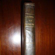Libros antiguos: HISTORIA MOVIMIENTOS,SEPARACION Y GUERRA DE CATALUÑA EN TIEMPO DE FELIPE IV ,M.DE MELO 1808 MADRID . Lote 199051171