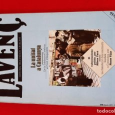 Libros antiguos: REVISTA L´AVENÇ, Nº 1, ABRIL 1977-REVISTA CATALANA DE HISTORIA. Lote 199224750