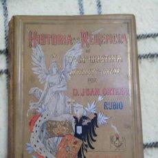 Libros antiguos: 1906. HISTORIA REGENCIA MARÍA CRISTINA HABSBOURG-LORENA. 12 CROMOLITOGRAFÍAS. . Lote 199397231