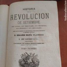 Libros antiguos: HISTORIA DE LA REVOLUCIÓN DE SETIEMBRE 1875 TOMO I. Lote 199838822