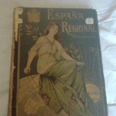 Libros antiguos: ESPAÑA REGIONAL EDITORIAL ALBERTO MARTÍN TOMO 1. Lote 200030232