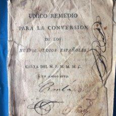 Libros antiguos: UNICO REMEDIO PARA LA CONVERSION DE LOS NUEVOS JUDIOS ESPAÑOLES 1814. Lote 200273100