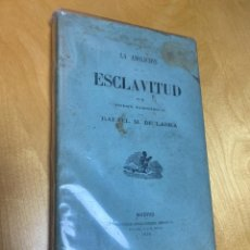 Libros antiguos: 1874.- LA ABOLICIÓN DE LA ESCLAVITUD EN EL ORDEN ECONÓMICO. RAFAEL M. DE LABRA. CUBA Y PUERTO RICO. Lote 200725135