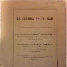 Libros antiguos: WINSTON CHURCHILL. LA GUERRA EN EL MAR. DISCURSOS. CÁMARA DE LOS COMUNES.1915.. Lote 202708286