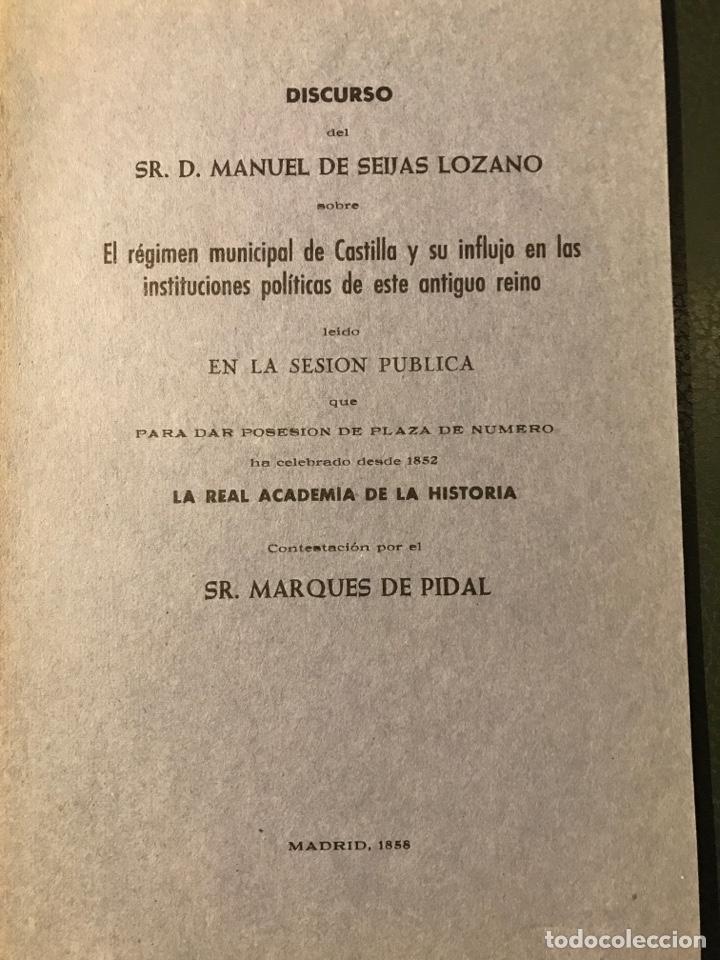 DISCURSO DE DON MANUEL DE SEIJAS LOZANO EL RÉGIMEN MUNICIPAL DE CASTILLA (Libros antiguos (hasta 1936), raros y curiosos - Historia Moderna)