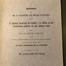 Libros antiguos: DISCURSO DE DON MANUEL DE SEIJAS LOZANO EL RÉGIMEN MUNICIPAL DE CASTILLA. Lote 203551915