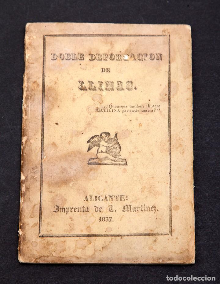 Libros antiguos: DOBLE DEPORTACION DE LLINÁS - ALICANTE - 1837 - 1ª ED. - muy raro - Foto 2 - 111803623