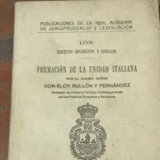 Livros antigos: FORMACIÓN DE LA UNIDAD ITALIANA POR DON ELOY BULLÓN Y FERNÁNDEZ. Lote 205156682