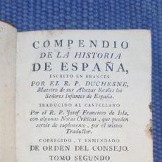 Libros antiguos: DUCHESNE: COMPENDIO DE LA HISTORIA DE ESPAÑA. Lote 245342530