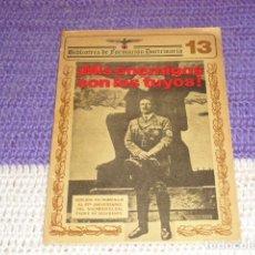 Libros antiguos: ¡ MIS ENEMIGOS SON LOS TUYOS! -. Lote 205714247
