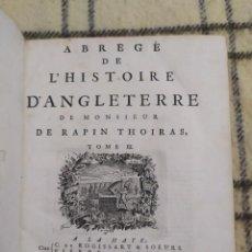 Libros antiguos: 1730. RESUMEN DE LA HISTORIA DE INGLATERRA. MONSIEUR DE RAPIN THOIRAS.. Lote 205784552