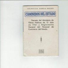 Libri antichi: CAMINEROS DEL ESTADO. COLECCION GARCIA ENCISO. 1961.. Lote 205828771