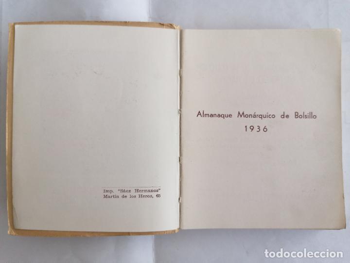 Libros antiguos: ALMANAQUE MONARQUICO DE BOLSILLO 1936, COLECCION AL SERVICIO DEL PUEBLO, 2ª EDICION - Foto 3 - 206160912