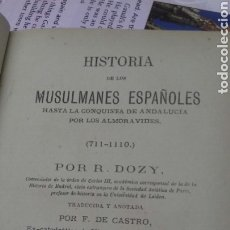 Libros antiguos: 001. HISTORIA DE LOS MUSULMANES ESPAÑOLES. LIBRO II. LOS CRISTIANOS Y RENEGADOS.. Lote 206527295