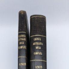 Libros antiguos: CRÒNICA DE ARTILLERÍA CAMPAÑA DE MELILLA TEXTO Y LÁMINAS 1909 1910. Lote 207942230
