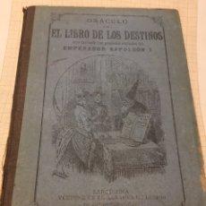 Libros antiguos: LIBRO ORÁCULO O SEA EL LIBRO DE LOS DESTINOS .. Lote 208065861
