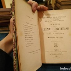 Libros antiguos: 1.907. MEMOIRES SU LA REINE HORTENSE - MADEMOISELLE COCHELET. Lote 208437863