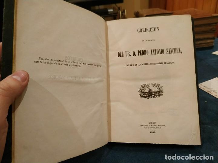 1.858. COLECCIÓN DE LOS ESCRITOS DEL DR. D. PEDRO ANTONIO SÁNCHEZ. RARO (Libros antiguos (hasta 1936), raros y curiosos - Historia Moderna)