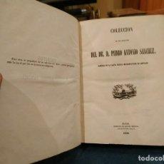 Libros antiguos: 1.858. COLECCIÓN DE LOS ESCRITOS DEL DR. D. PEDRO ANTONIO SÁNCHEZ. RARO. Lote 208671586