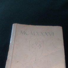 Libros antiguos: LIBRITO ´MCMXXXVI´ ALMANAQUE MONÁRQUICO 1936. Lote 208835035