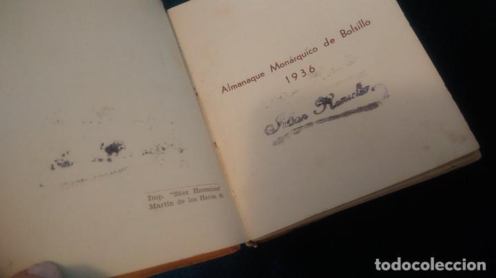 Libros antiguos: LIBRITO ´MCMXXXVI´ ALMANAQUE MONÁRQUICO 1936 - Foto 5 - 208835035