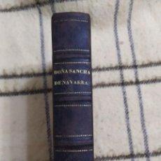 Libros antiguos: 1867. DOÑA SANCHA DE NAVARRA. MANUEL FERNÁNDEZ Y GONZÁLEZ. CON GRABADOS.. Lote 209062256