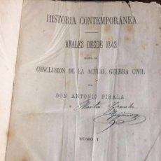 Libros antiguos: ANTONIO PIRALA. ANALES DE LA GUERRA CIVIL DESDE 1843 HASTA LA CONCLUSIÓN DE LA ACTUAL GUERRA CIVIL.. Lote 209217643