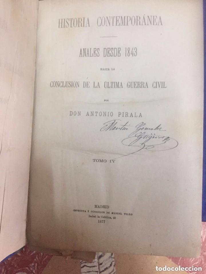 Libros antiguos: Antonio Pirala. Anales de la Guerra Civil desde 1843 hasta la conclusión de la actual guerra civil. - Foto 2 - 209217643
