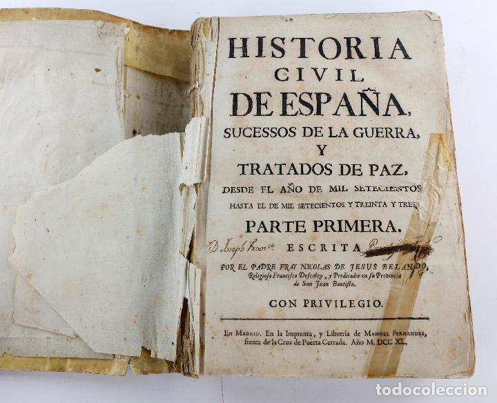 HISTORIA CIVIL DE ESPAÑA, 1740, FRAI NICOLÁS DE JESÚS BELANDO, IMPRENTA MANUEL FERNÁN, MADRID. (Libros antiguos (hasta 1936), raros y curiosos - Historia Moderna)
