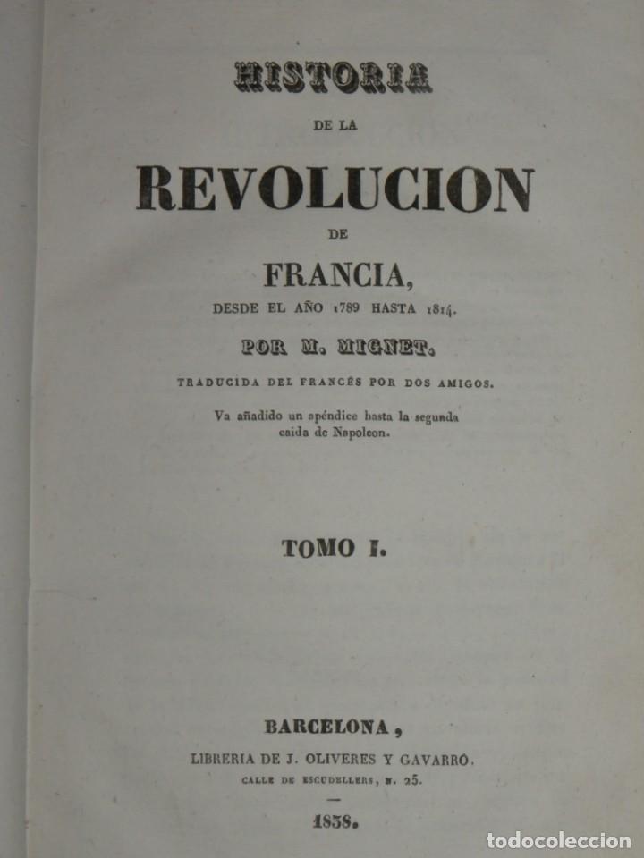 Libros antiguos: Historia de la Revolución de Francia. Mignet,1838 - Foto 9 - 210104505