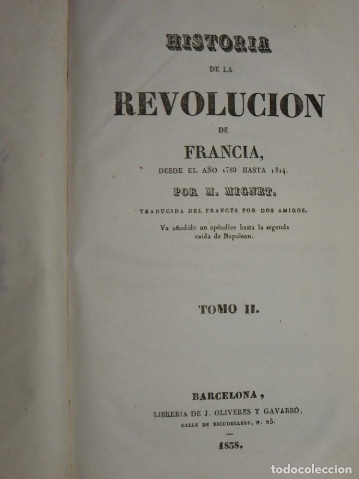 Libros antiguos: Historia de la Revolución de Francia. Mignet,1838 - Foto 27 - 210104505