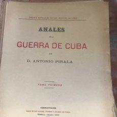 Libros antiguos: ANALES DE LA GUERRA DE CUBA POR DON ANTONIO PIRALA. Lote 210313688