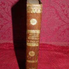 Libros antiguos: HISTORIA DE LA REVOLUCION DE INGLATERRA, GUIZOT, 1841. Lote 210731429