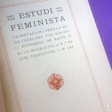 Libros antiguos: ESTUDI FEMINISTA - DOLORS MONSERDÁ - PRIMERA EDICIÓ. Lote 210769861