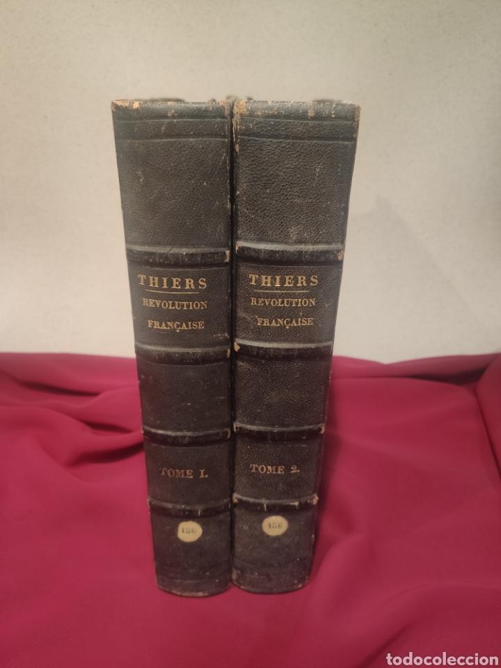 LA RÉVOLUTION FRANÇAISE AUTOR: M.A. THIERS(1844) (Libros antiguos (hasta 1936), raros y curiosos - Historia Moderna)