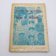 Livros antigos: HISTÒRIA DEL CASTELLERS ELS NENS DEL VENDRELL. Lote 212391555