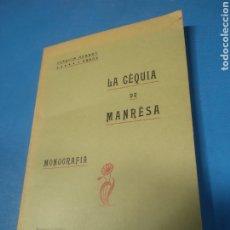 Libros antiguos: LIBRO LA SEQUÍA DE MANRESA MONOGRAFÍA. Lote 212565250