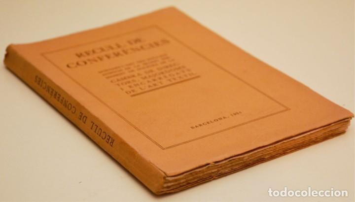Libros antiguos: RECULL DE CONFERÈNCIES CAMBRA DE DIRECTORS, MAJORDOMS I ENCARREGATS DE L'ART TÈXTIL - Foto 2 - 212590898